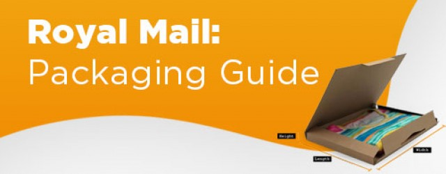 Royal Mail Packaging Guide